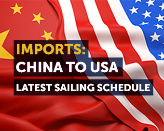 Latest China to the USA Imports Sailing Schedule
